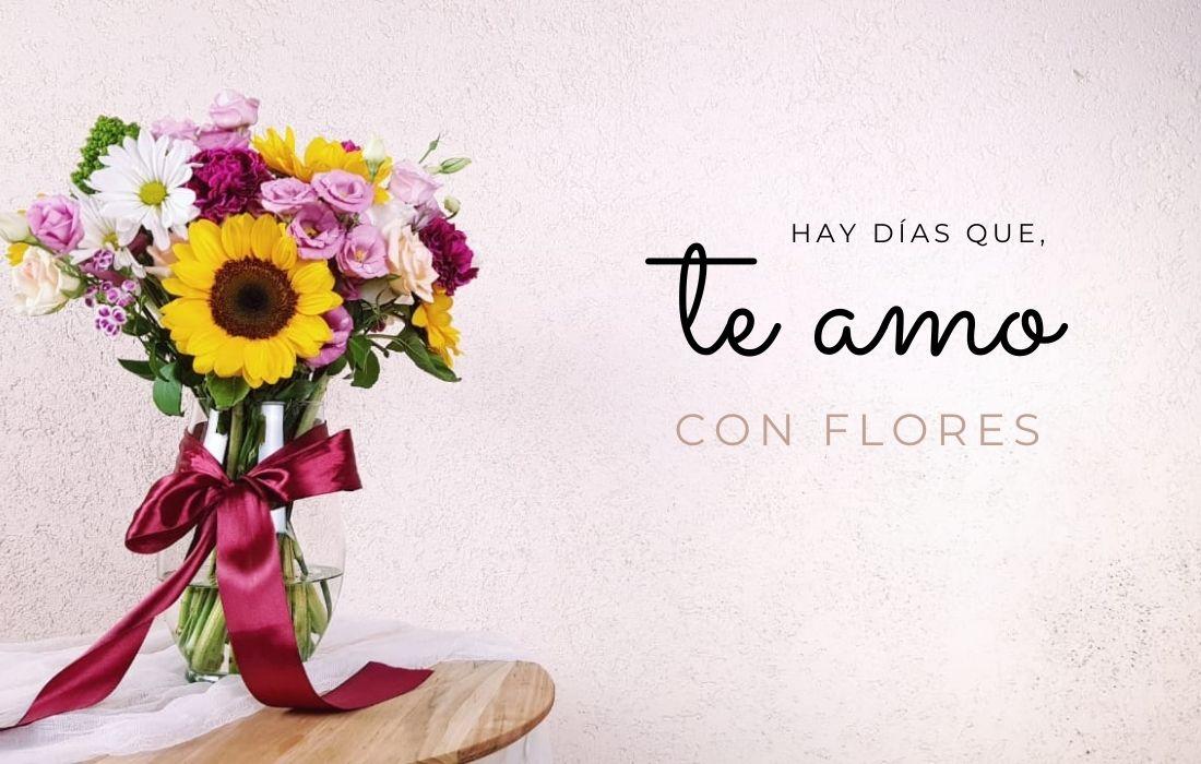 Te amo con flores